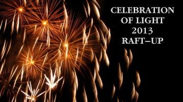 Celebration of Lights 2013 Raft–Up